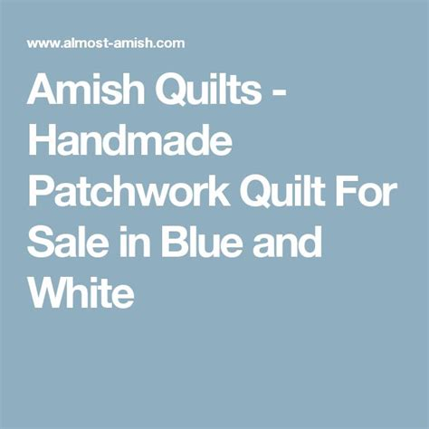 Blue And White Quilts For Sale 25 Best Ideas About Patchwork Quilts For Sale On