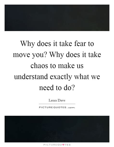 why we do what we do understanding our brain to get the best out of ourselves and others books why does it take fear to move you why does it take chaos