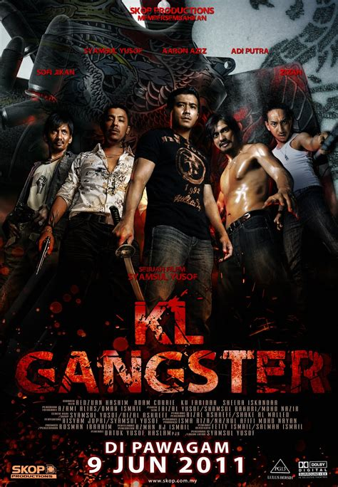 Film Malaysia Gangster 3 | burn soul sinopsis quot kl gangster quot