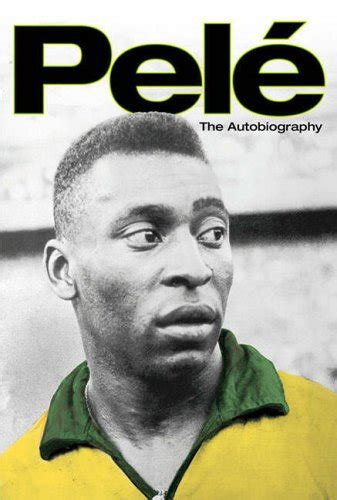 biography book pel 233 the autobiography by pel 233 reviews discussion