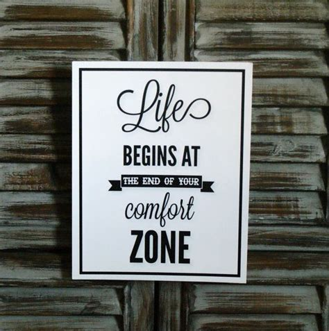other words for comfort zone life begins at the end of your comfort zone quotes