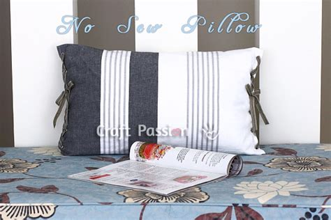 How To Make Pillows Without A Sewing Machine by No Sew Tea Towel Pillow Diy Tutorial Craft