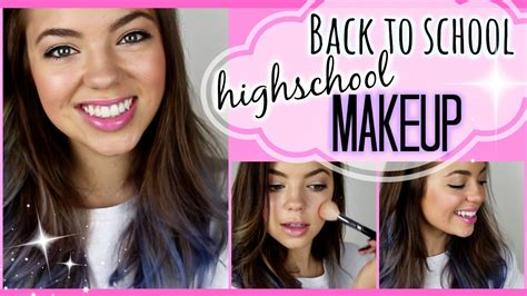 hair and makeup for school back to school high school makeup tutorial youtube