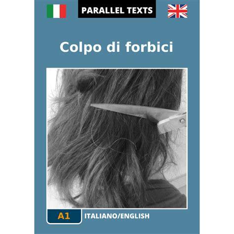 testi paralleli inglese italiano testi paralleli italiano inglese offerta gratuita