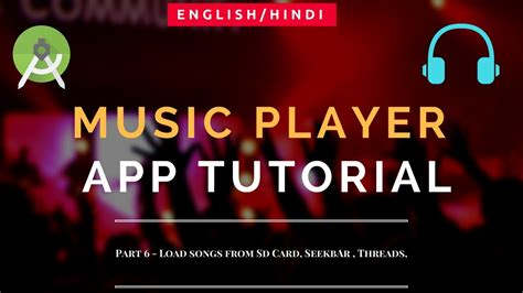 tutorial android music player music player tutorial android part 6 load songs