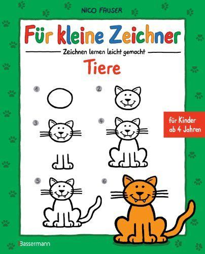 Auto Malen Leicht Gemacht by F 252 R Kleine Zeichner Tiere Zeichnen Lernen Leicht