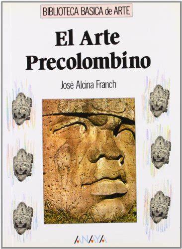 libro smile el arte el arte precolombino p 250 blico libros