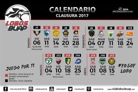 Calendario Buap 2017 Lobos Buap El Calendario Para El Torneo Clausura 2017