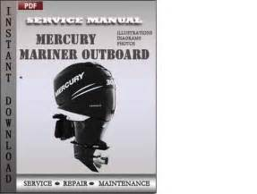 mercury mariner outboard 75 90 hp 4 stroke factory service