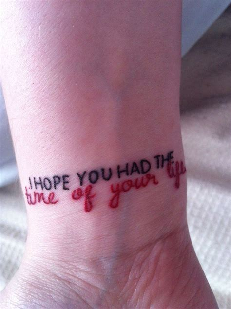 the good life tattoo quot i you had the time of your quot song