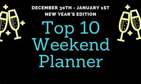 new year events this weekend new years weekend events archives chapelboro