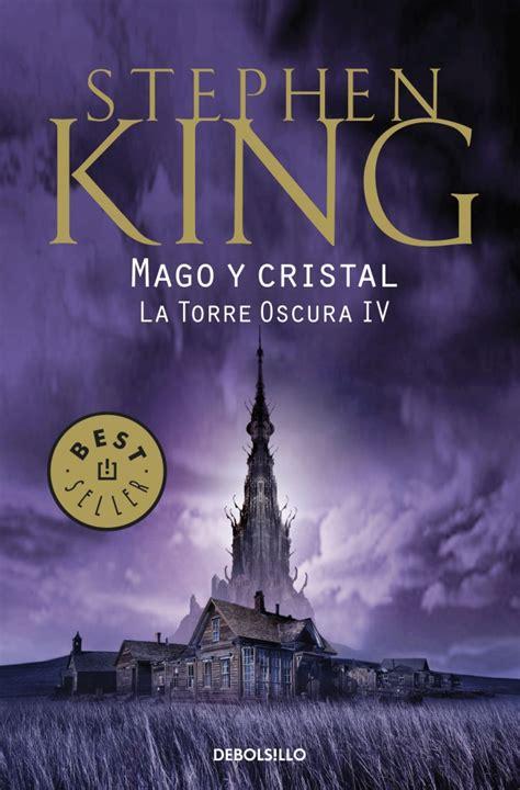 mago y cristal 8499892604 la torre oscura iv mago y cristal debolsillo 2011 blogturas
