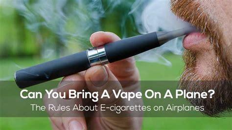 bring  vape   plane  rules