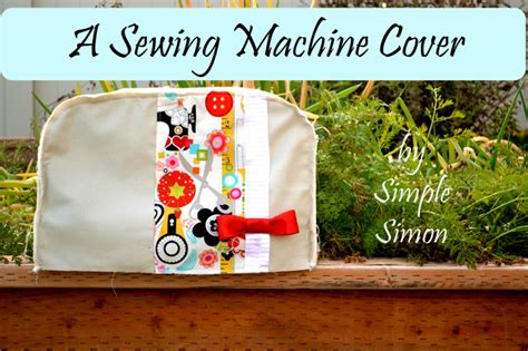 how to make a sewing machine cover somewhat simple