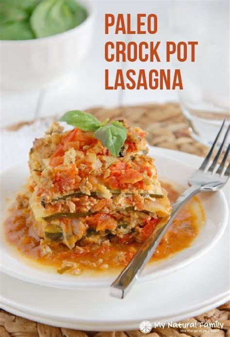 Crockpot Lasagna Cottage Cheese by Paleo Crock Pot Lasagna Recipe Fresh Basil