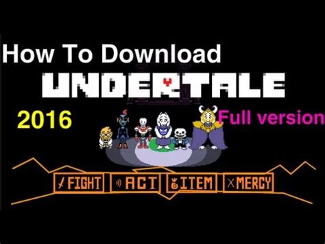 full version undertale full download how to download undertale full version