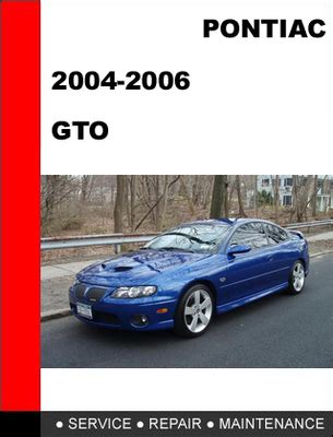 service manual car owners manuals free downloads 2004 pontiac gto head up display 2004 2006