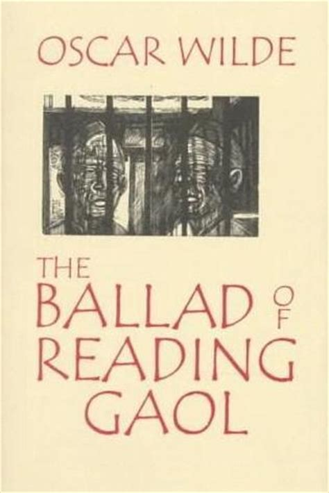 ballad of reading gaol books the ballad of reading gaol by oscar wilde reviews