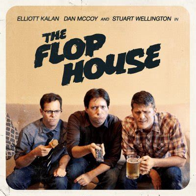flop house flop house podcast theflophousepod twitter