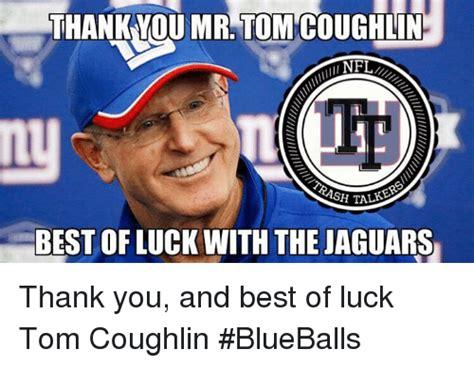 Tom Coughlin Memes - tom coughlin memes 28 images 25 best memes about tom