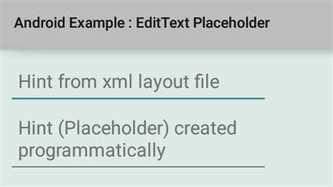 android layout placeholder how to add placeholder to an edittext in android