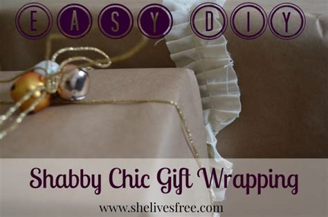shabby chic gifts diy shabby chic gift wrapping
