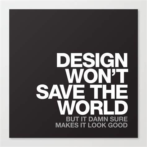 quote design maker best 25 design quotes ideas on pinterest picnic quotes