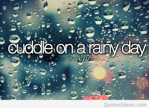 Rainy Birthday Quotes Rainy Day Quotes
