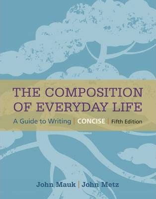 the composition of everyday concise metz