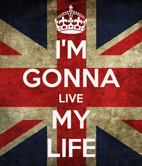 My As I Lived It i m gonna live my poster luiz keep calm o matic