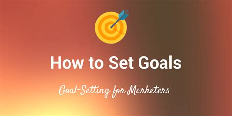 How An Mba Will Help Achieve Work Goals by 7 Goal Setting Tips And Strategies For Social Media Marketers