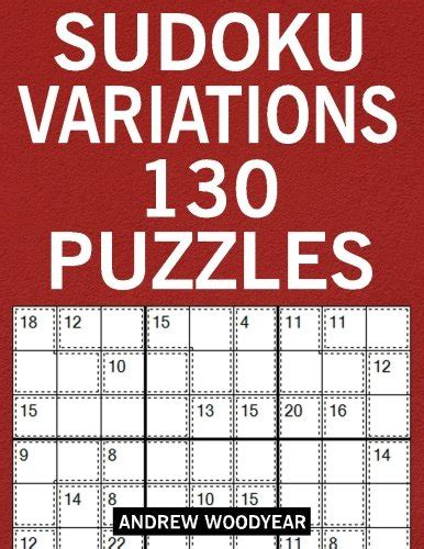 variety puzzle books for adults sudoku kakuro futoshiki sudoku variations 130 puzzles sudoku variants puzzle