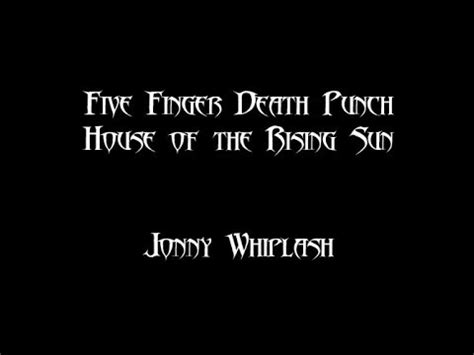 house of the rising sun five finger death punch red sun rising emotionless official music video youtube music lyrics