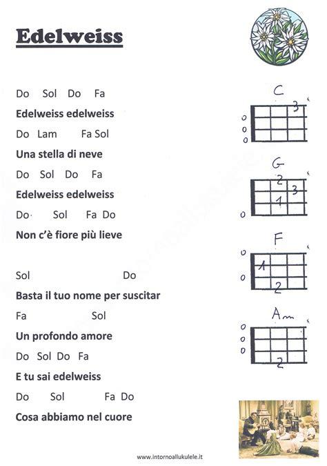 testo canzone l conta edelweiss i n t o r n o a l l u k u l e l e