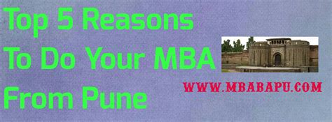Mba From Pune Part Time by Top 5 Reasons To Do Your Mba From Pune