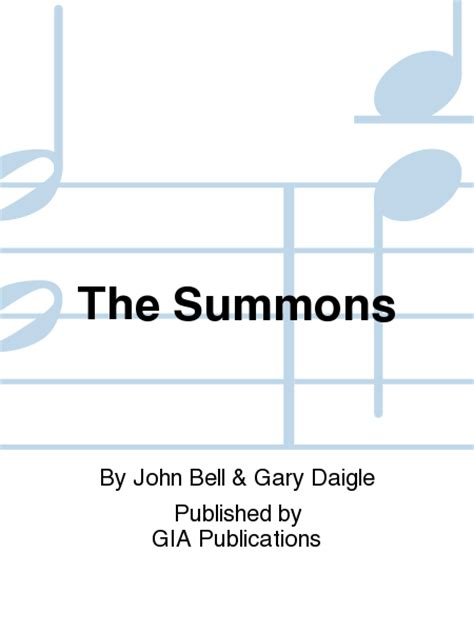 The Summons the summons sheet by l bell gary daigle