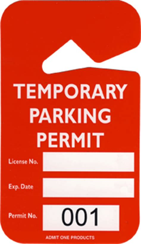 Temporary Parking Pass Template 2 3 4 Quot X 4 7 8 Quot Plastic Temporary Parking Permit Hang Tag From Admit One Products Event Ticket