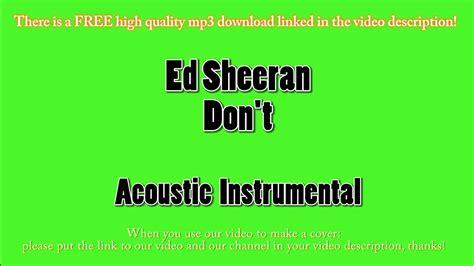 download mp3 ed sheeran don t stafaband ed sheeran don t acoustic instrumental karaoke youtube