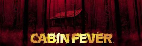 cabin fever trailer quot cabin fever quot trailer y nueva imagen remake con guio