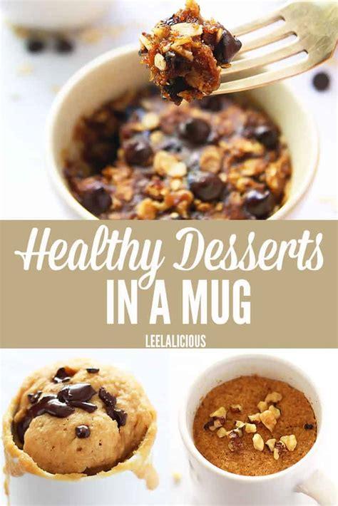 15 healthy desserts in a mug leelalicious