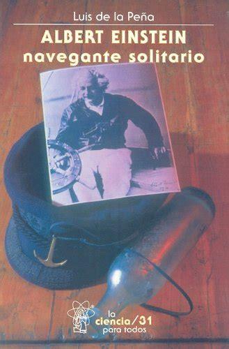 leer libro el gourmet solitario gratis descargar leer libro albert einstein navegante solitario de luis descargar libroslandia