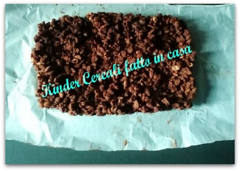 kinder cereali fatto in casa kinder cereali fatto in casa