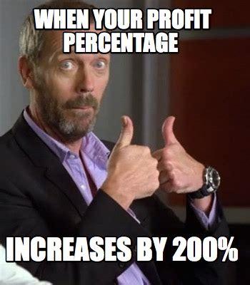 Profit Meme - meme creator when your profit percentage increases by