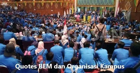 kumpulan kata bijak bem  organisasi mahasiswa