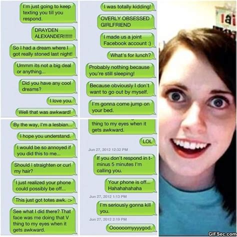 Over Obsessive Girlfriend Meme - overly attached girlfriend texts