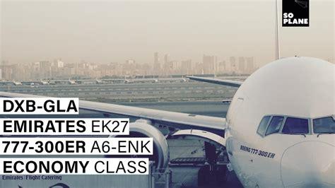 emirates glasgow to dubai trip report emirates dubai to glasgow 777 300er