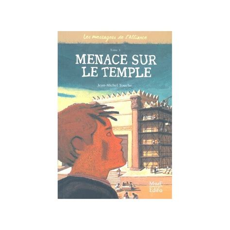 comptoir de l alliance les messagers de l alliance tome 3 menace sur le temple