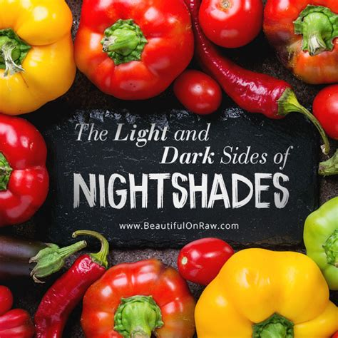 Nightshade Detox by The Light And Sides Of Nightshades Beautiful On