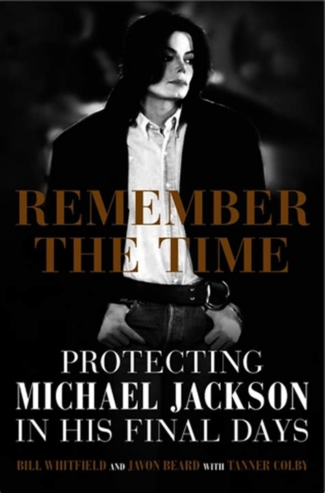 the a time remembered books remember the time protecting michael jackson in his