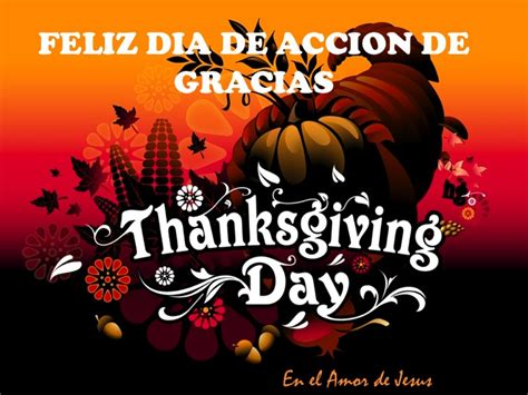 imagenes feliz dia de thanksgiving dia de accion de gracias imagenes